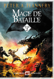 Peter A. Flannery - Mage de bataille tome 2