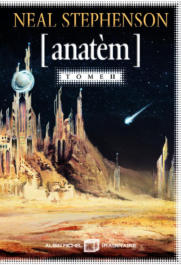 Neal Stephenson Anatèm Tome 2