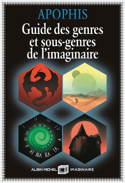 Guide des genres et sous genres de l'imaginaire