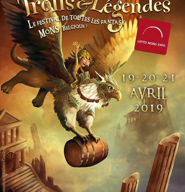 Dans moins d'un mois Trolls&Légendes, le festival de toutes les fantasy, aura lieu à Mons (Belgique)