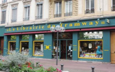 Si vous habitez Lyon, ou vous passez à Lyon, n'hésitez pas à faire une petite pause au 92 rue de Moncey, à la librairie du Tramway.