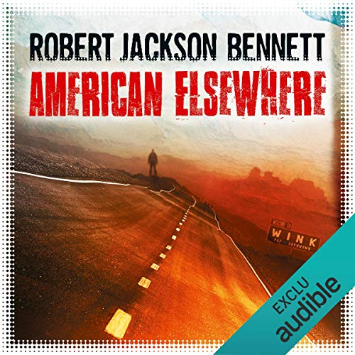 """American Elsewhere"" de Robert Jackson Bennett"