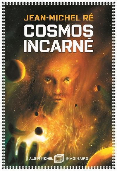 Cosmos incarné | La Fleur de Dieu T.3
