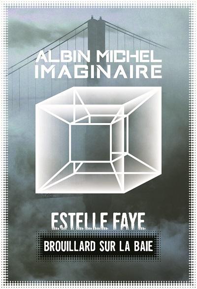 Estelle Faye | Brouillard sur la baie
